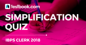 Simplification Quiz 2 for Banking - Testbook