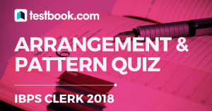 Arrangement and Pattern Quiz 2 for Banking - Testbook