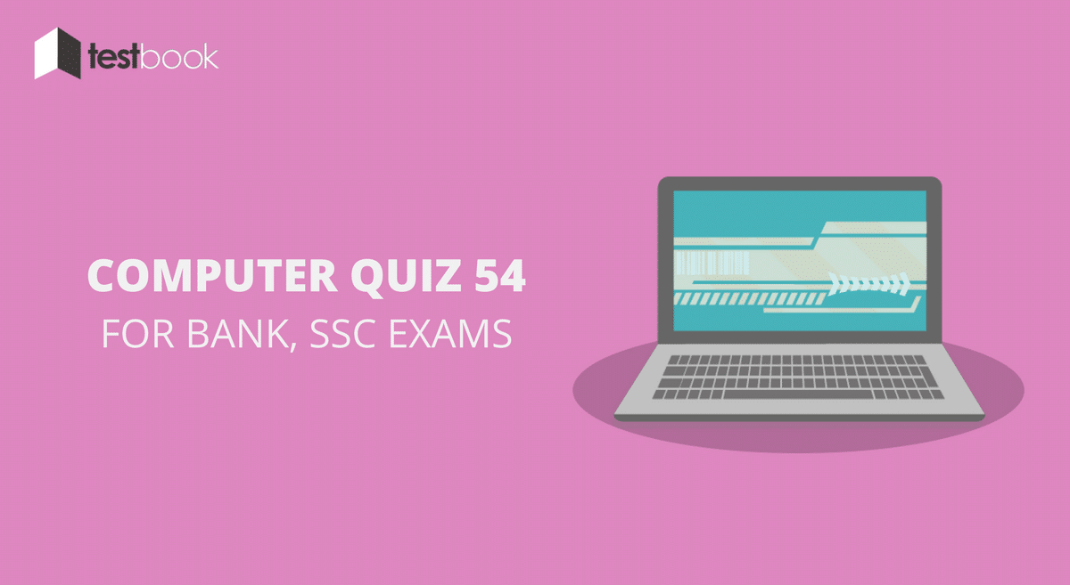Computer Quiz 54 for Bank, SSC & Other Exams