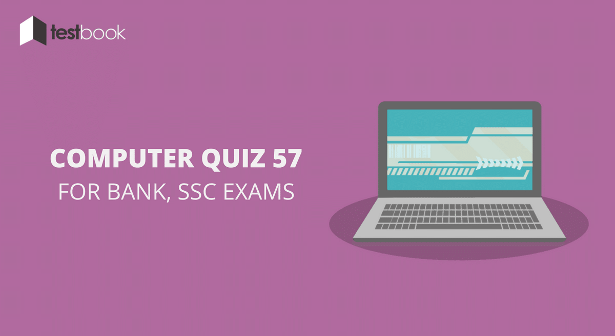 Computer Quiz 57 for Bank, SSC & Other Exams