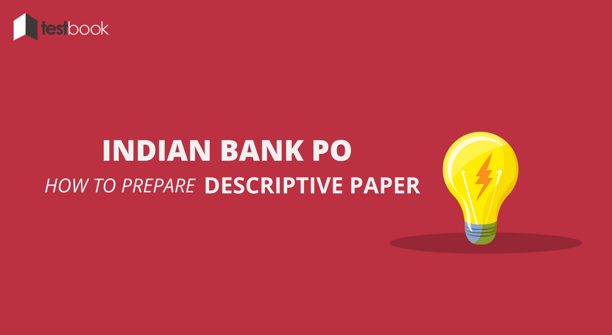 How To Prepare for Indian Bank PO Descriptive Paper
