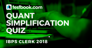 Simplification Quiz 3 for Banking - Testbook