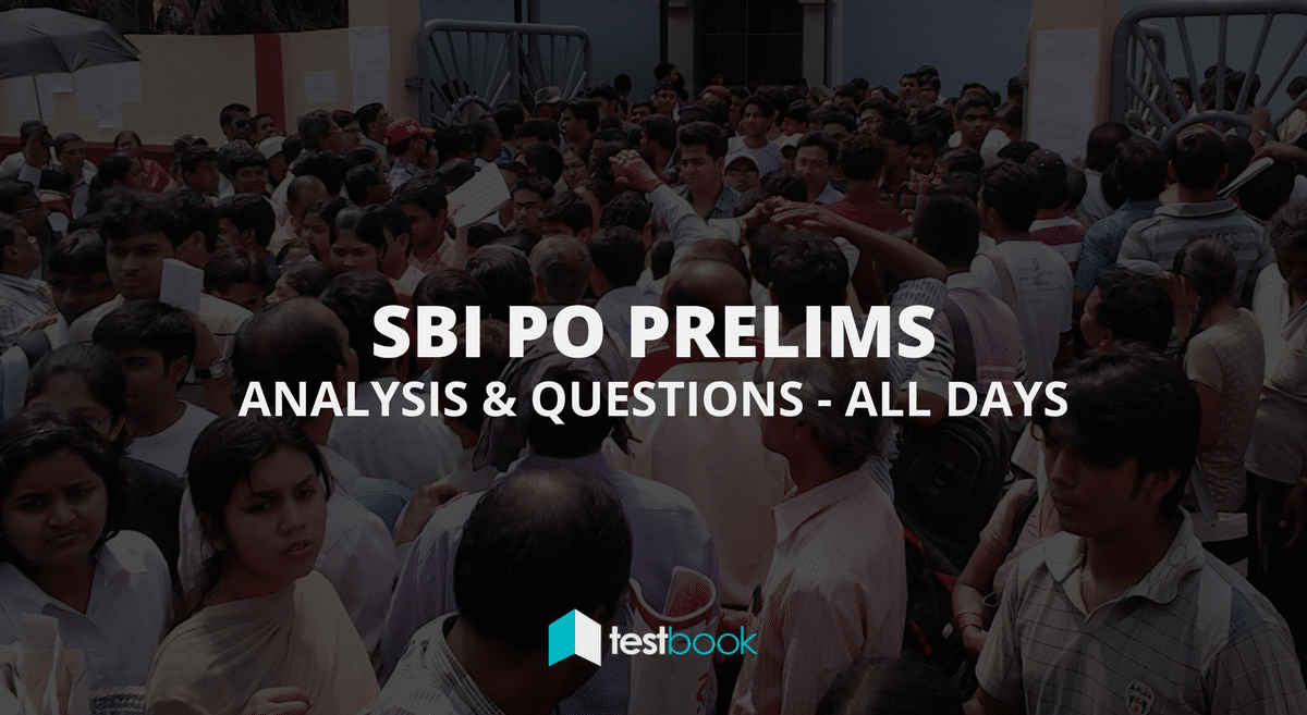 Complete SBI PO Analysis & Questions Asked (All Days & Slots) 2017