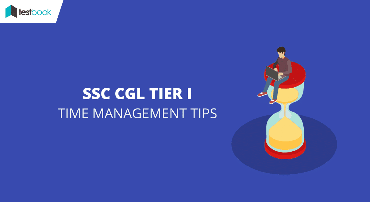 5 Time Management Tips for SSC CGL Tier I 2017