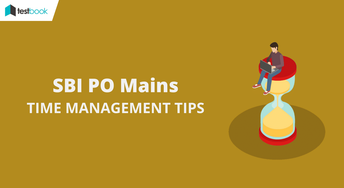SBI PO Time Management Tips Mains 2017