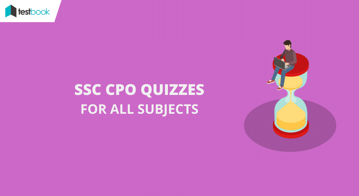Quiz for SSC CPO - All Subjects