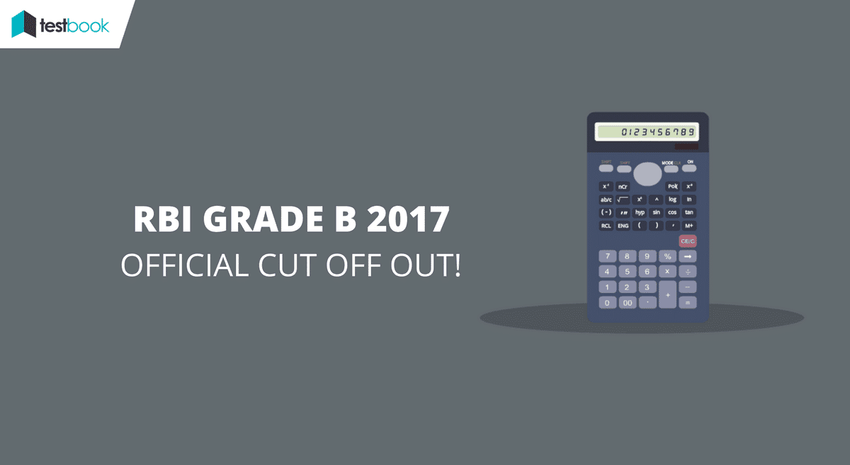 Official RBI Cut Off for Grade B Prelims 2017 Declared!