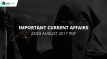 Important Current Affairs 22nd August 2017 with PDF - Testbook