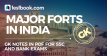 Forts in India - Testbook