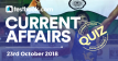 Current Affairs Quiz 23rd October 2018 - Testbook
