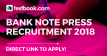 bank note press recruitment Testbook