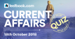 Current Affairs Quiz 18th October 2018 - Testbook