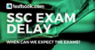 Delay in SSC Exams - Testbook