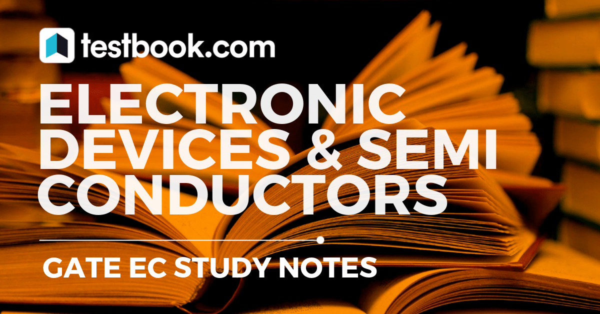 Electronic Devices for GATE EC - Testbook