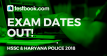 HSSC & Haryana Police Exam Dates