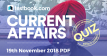 Current Affairs Quiz 19th November 2018 - Testbook