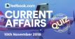 Current Affairs Quiz 10th November 2018 - Testbook