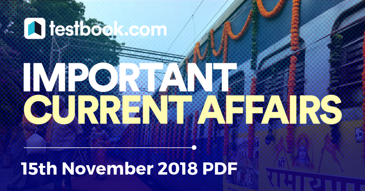 Current Affairs 15th November 2018 - Testbook