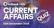 Current Affairs Quiz 13th December 2018 - Testbook