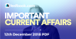 Current Affairs 12th December 2018 - Testbook