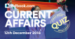 Current Affairs Quiz 12th December 2018 - Testbook