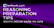 South Indian Bank PO Reasoning Tips- Testbook