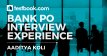 Bank PO Interview Experience of Aaditya Koli