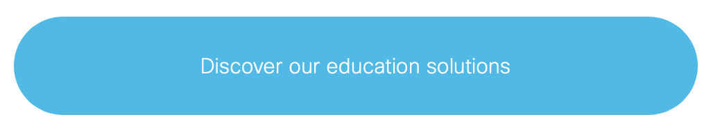 discover our education solutions