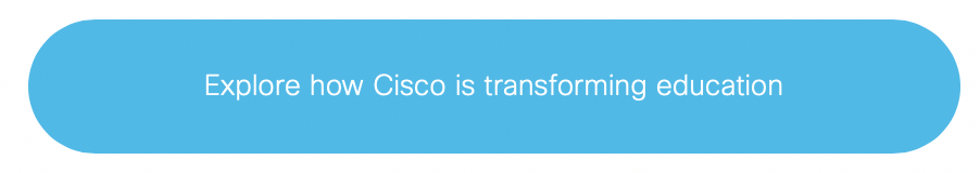 explore how Cisco is transforming education