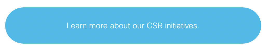 Learn more about our CSR initiatives