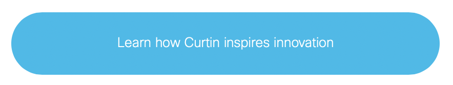 learn how Curtin inspires innovation