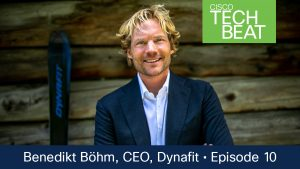 Hear from Benedikt Böhm, a record-breaking climber and skier and Dynafit CEO in the Cisco TechBeat podcast.