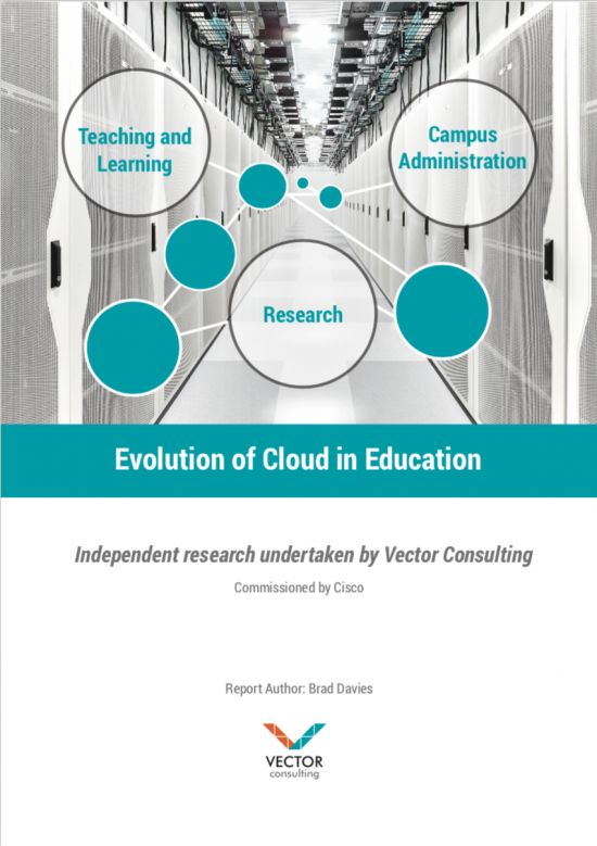 Evolution of Cloud in Education. Independent research by Vector Consulting, commissioned by Cisco