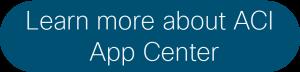 ACI App Center button