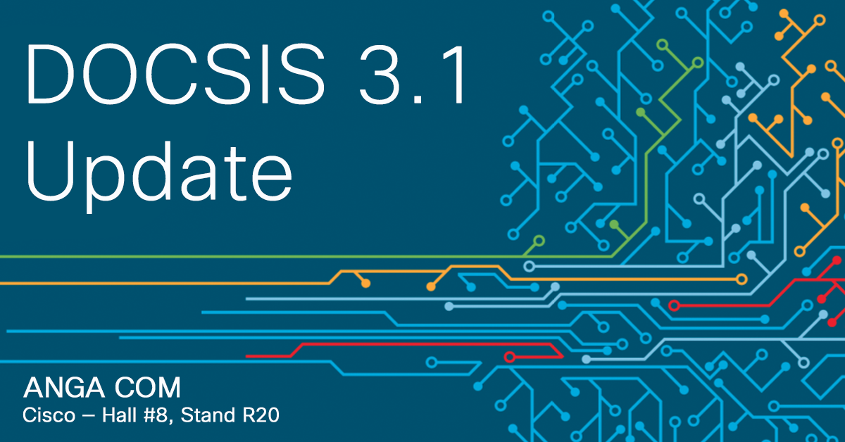 A DOCSIS 3.1 Update: Musings From a Guy Who's Been DOCSIS Since Before There Was Such a Thing