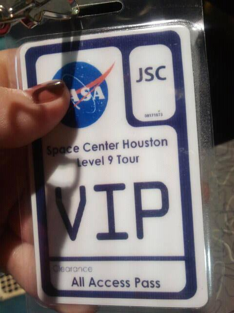 Elke's VIP All Access Pass at the NASA Space Center in Houston.