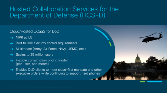 Benefits of HCS-D, DoD Cisco Secure Communications