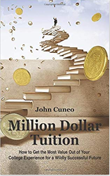 The cover of John's first book Million Dollar Tuition.