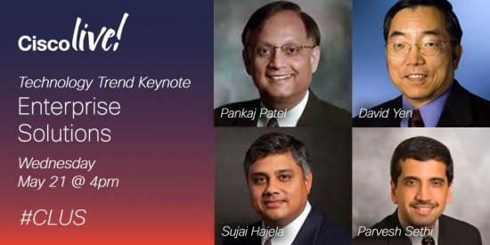 From Cloud to Collaboration to Enterprise Solutions and more – you aren't going to want to miss the Technology Trend keynotes hosted by Cisco's senior executives at Cisco Live #CLUS