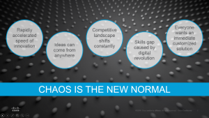 Chaos is the New Normal