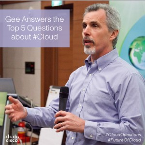Gee Rittenhouse answers the top 5 questions about #Cloud