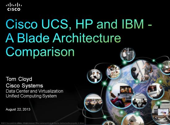 Cisco,HP,IBM-BladeArchComparison