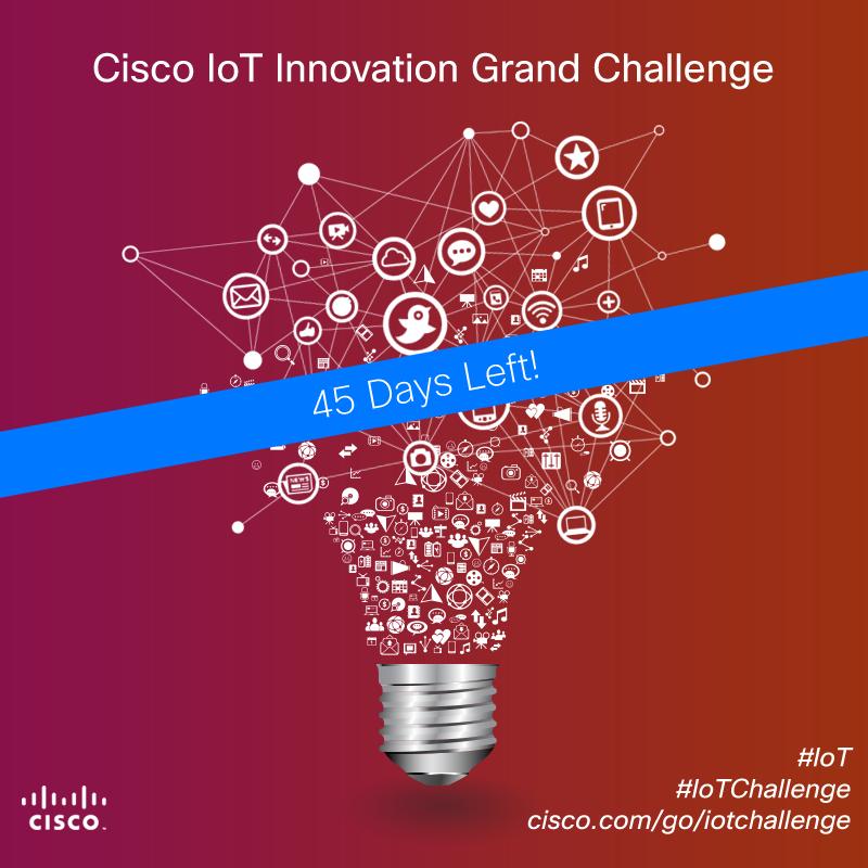 Cisco_IoTInnovationGrandChallenge_1 45 days left