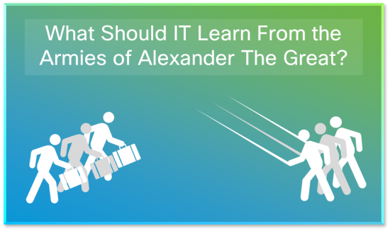 IT and Alexander the Great
