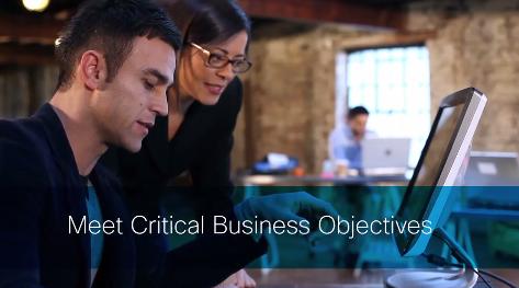 Meet critical business objectives