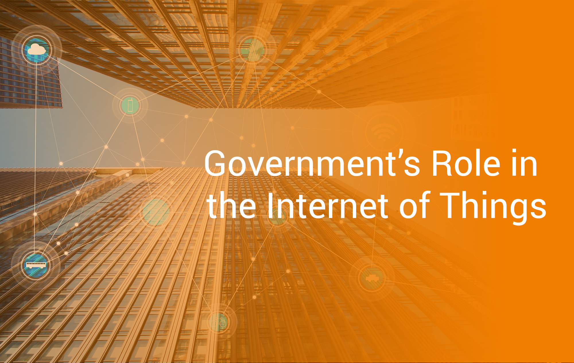Government's Role in the Internet of Things
