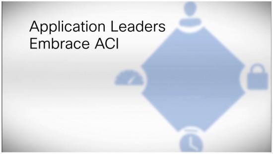 app leaders embrace ACI