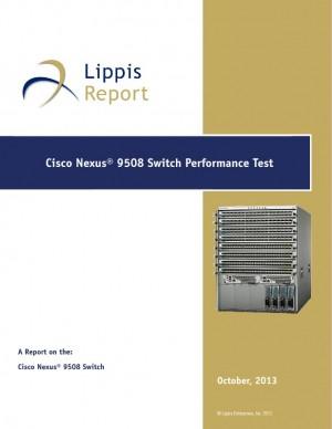Lippis Report Cisco Nexus 9508 Switch Performance Test