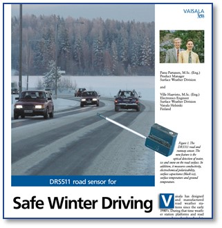 Winter Road Sensors - Featuring Black Ice and Aqua Plane Risk Detection (Source: http://www.vaisala.com)