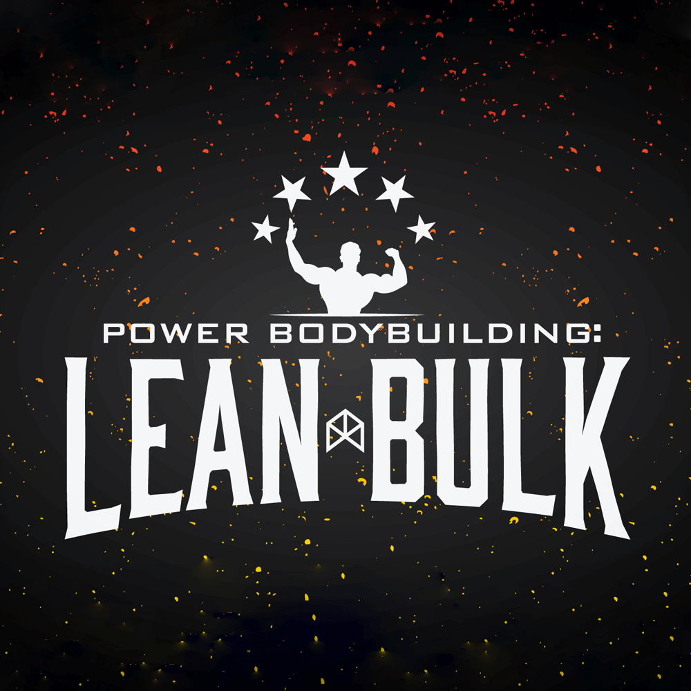POWER BODYBUILDING: LEAN BULK